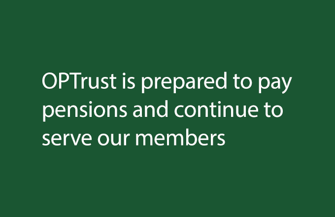 COVID-19: OPTrust is prepared to pay pensions and continue to serve our members