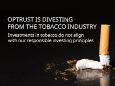 OPTrust is divesting from the tobacco industry.