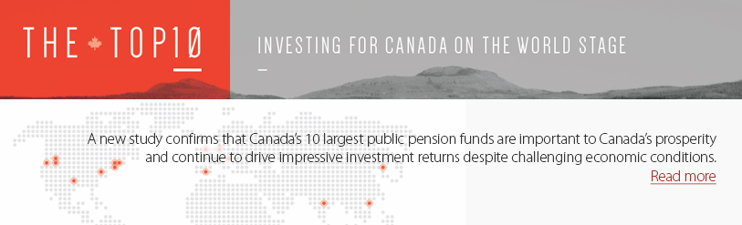 A new study confirms that Canada's 10 largest public pension funds are important to Canada's prosperity