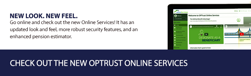 Online Services for members, retirees and employers | OPTrust