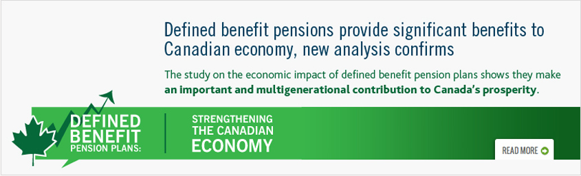 Defined benefit pensions provide significant benefits to Canadian economy