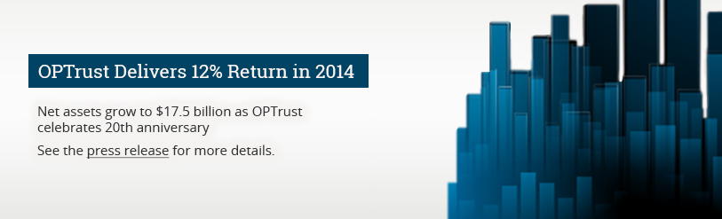 OPTrust Delivers 12% Return in 2014